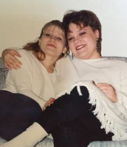 My sister and I circa 1993
